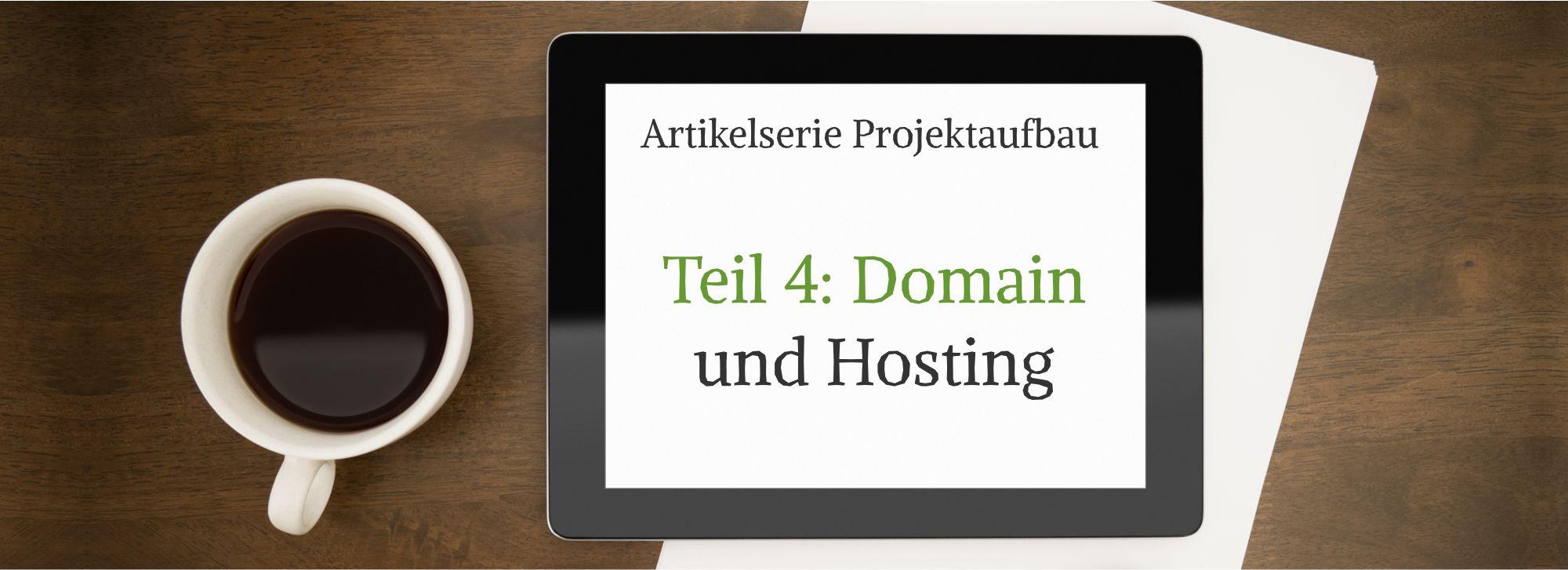 Projektname & Domainname finden, Webhosting für WordPress